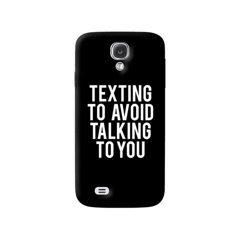 Texting Samsung Galaxy S4 Case