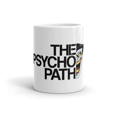 The Psycopath Coffee Mug