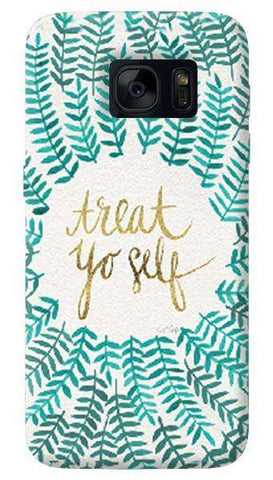 Treat Yoself   Samsung Galaxy S7 Edge Case