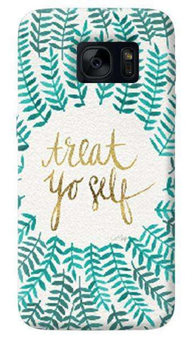 Treat Yoself  Samsung Galaxy S7 Case