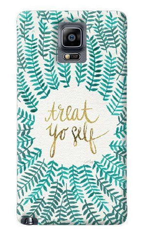 Treat Yourself Samsung Galaxy Note 4 Case