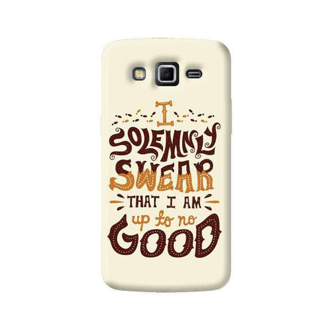 Upto No Good Samsung Galaxy Grand 2 Case