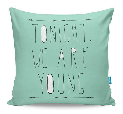 We Are Young Cushion Cover