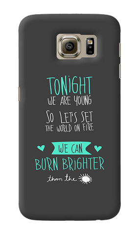 We are young Samsung Galaxy S6 Case