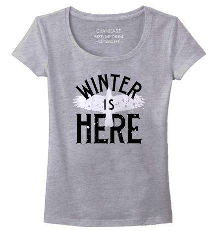 Winter Is Here Women's T-Shirt