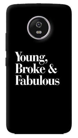 Young Broke Fabulous Motorola Moto G5 Plus Case