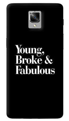 Young Broke Fabulous Oneplus 3/ 3T Case