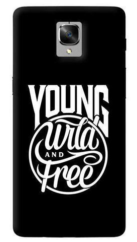 Young Wild Free Oneplus 3/ 3T Case