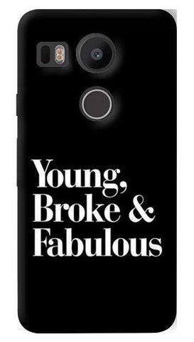 Young, Broke & Fabulous   Nexus 5X Case
