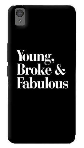 Young, Broke & Fabulous  Oneplus X Case