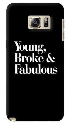 Young, Broke & Fabulous  Samsung Galaxy Note 5 Case