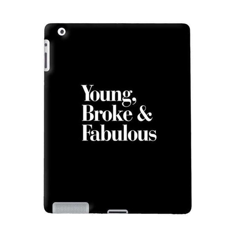 Young, Broke & Fabulous Apple iPad Case