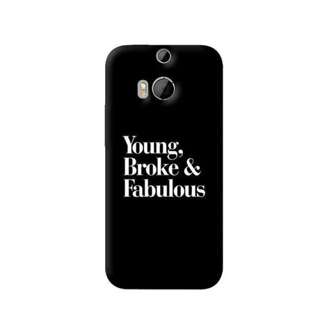 Young, Broke & Fabulous HTC One M8 Case