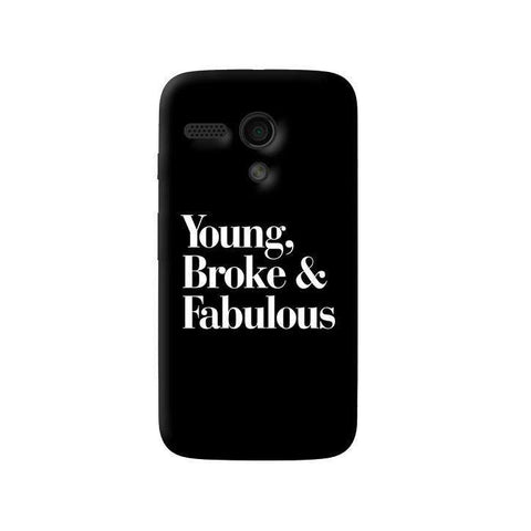 Young, Broke & Fabulous Moto G Case
