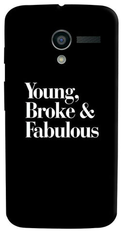 Young, Broke & Fabulous Motorola Moto X Case