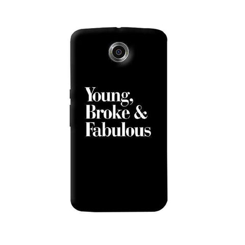 Young, Broke & Fabulous Nexus 6 Case