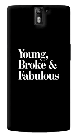 Young, Broke & Fabulous Oneplus One