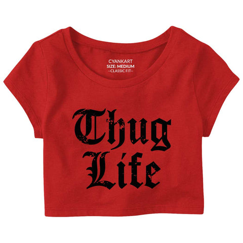 Thug Life Crop Top