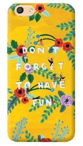 Don't Forget To Have Fun iPhone 8 Cover