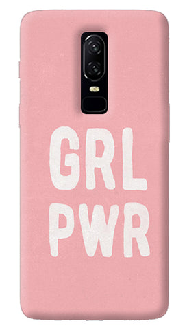 Girl Power Oneplus 6 Case