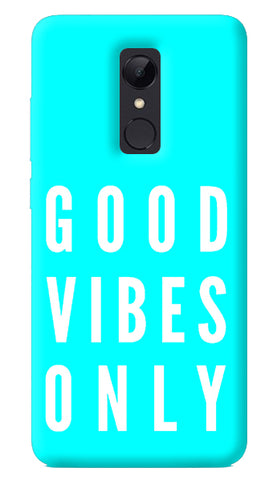 Good Vibes Only Redmi Note 5 Case