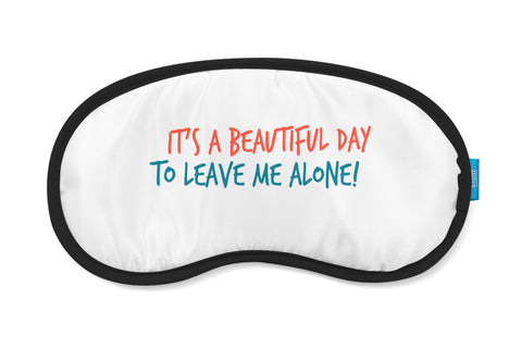 Leave Me Alone Eye Mask