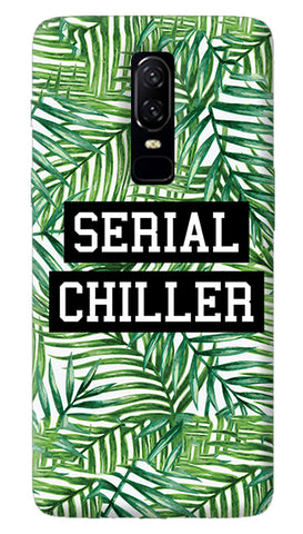 Serial Chiller Oneplus 6 Case