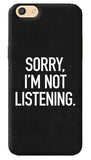 Sorry I'm Not Listening iPhone 8 Cover