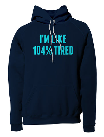 Tired Pullover Hoodie