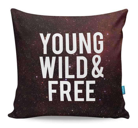 Young, Wild & Free Cushion Cover