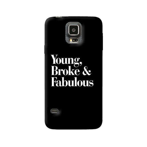 Young, Broke & Fabulous Samsung Galaxy S5 Case