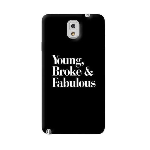 Young, Broke & Fabulous Samsung Galaxy Note 3 Case