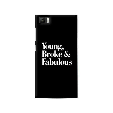 Young, Broke & Fabulous Xiaomi Mi3 Case
