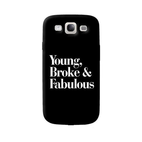 Young, Broke & Fabulous Samsung Galaxy S3 Case