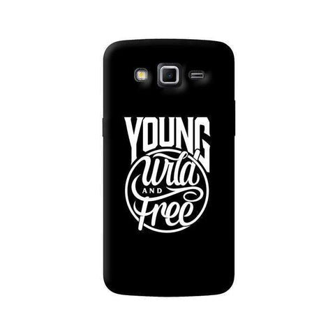 Young, Wild & Free Samsung Galaxy Grand 2 Case
