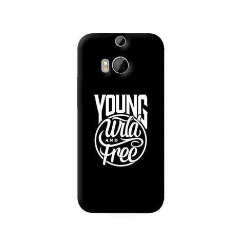 Young, Wild & Free HTC One M8 Case