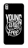 Young, Wild & Free HTC Desire 820 Case