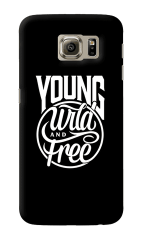 Young, Wild & Free Samsung Galaxy S6 Case