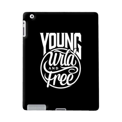 Young, Wild & Free Apple iPad Case