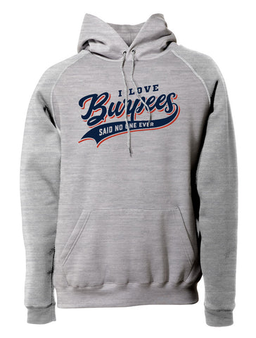 I Love Burpees Pullover Hoodie