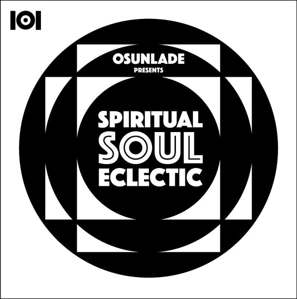 "OSUNLADE ""SPIRITUAL SOUL ECLECTIC"" 7-INCH"