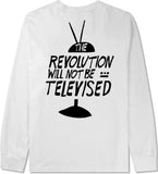 THE REVOLUTION WILL NOT BE TELEVISED LONG SLEEVE (FRONT & BACK PRINT)