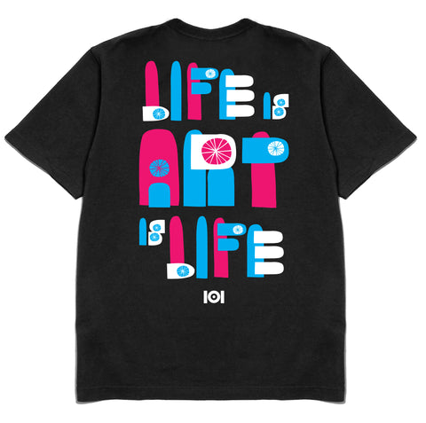 LIFE IS ART IS LIFE - BLACK