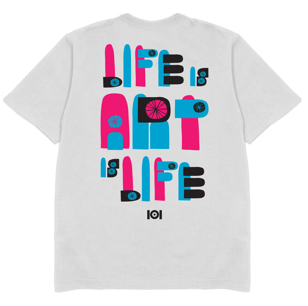 LIFE IS ART IS LIFE - WHITE
