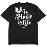 MUSIC IS LIFE IS MUSIC - BLACK