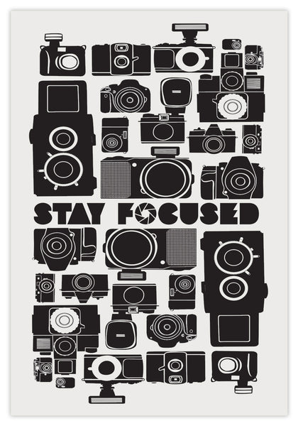 STAY FOCUSED - PRINT