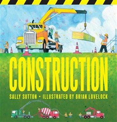 Construction - by Sally Sutton