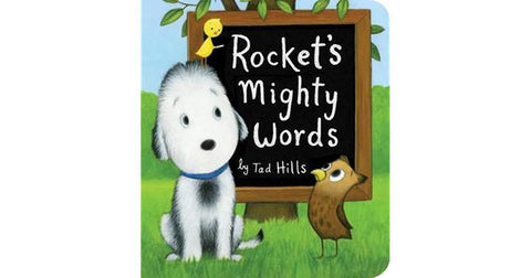 Rocket's Mighty Words - by Tad Hills