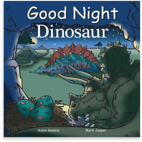 Good Night Dinosaur - by Adam Gamble & Mark Jasper