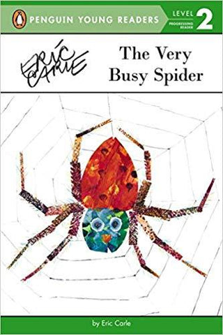 The Very Busy Spider - by Eric Carle